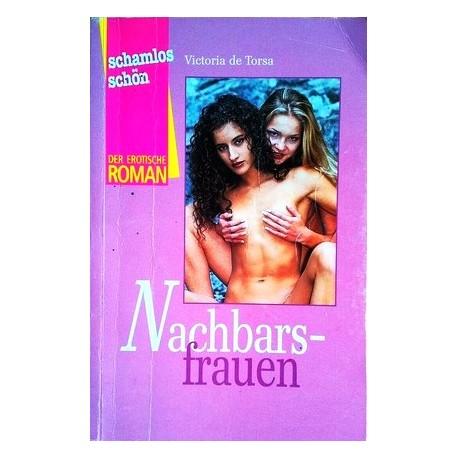 Nachbarsfrauen. Von Victoria de Torsa (2001).
