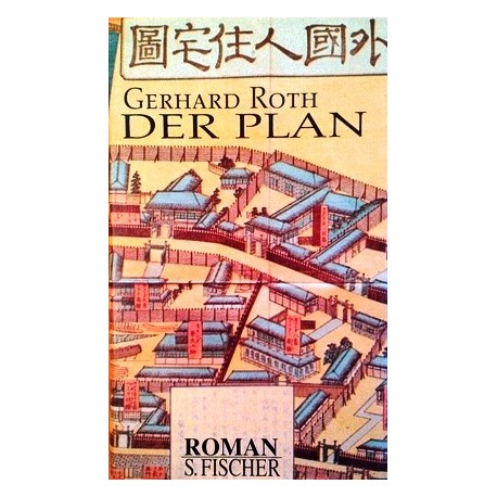 Der Plan. Von Gerhard Roth (1998).