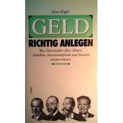 Geld richtig anlegen. Von Hans Köppl (1989).