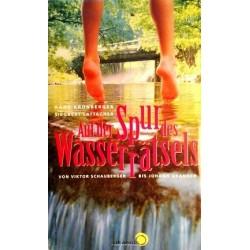 Auf der Spur des Wasserrätsels. Von Hans Kronberger (1995).