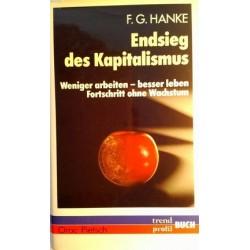 Endsieg des Kapitalismus. Von F.G. Hanke (1982).