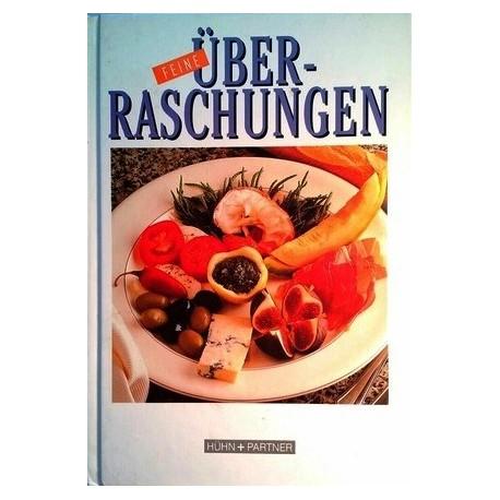 Feine Überraschungen. Von: Hühn + Partner (1998).