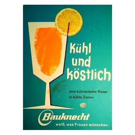 Kühl und köstlich. Von: Bauknecht Gmbh (1965).