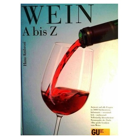 Wein A bis Z. Von Hans Ambrosi (2002).