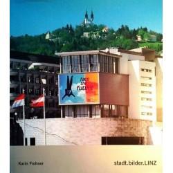 Stadtbilder Linz. Von Karin Frohner (2000).