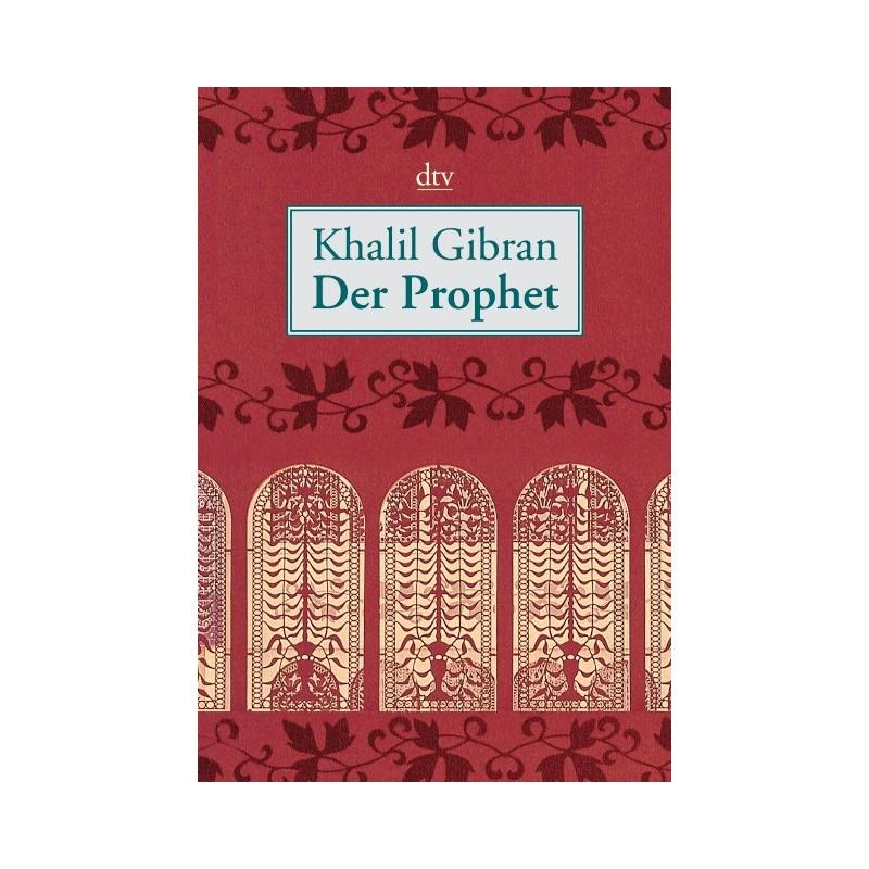 Der Prophet. Von Khalil Gibran (2003). - buchbazar.at