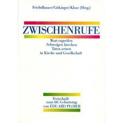 Zwischenrufe. Von Hubert Feichtlbauer (1990).