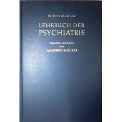 Lehrbuch der Psychiatrie. Von Manfred Bleuler (1955).