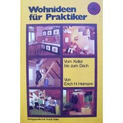 Wohnideen für Praktiker. Von Erich H. Heimann (1980).