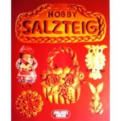 Hobby Salzteig. Von Isolde Kiskalt (1985).