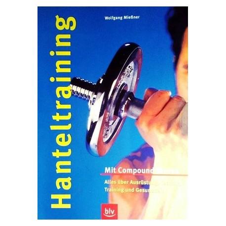 Hanteltraining. Von Wolfgang Mießner (2004).