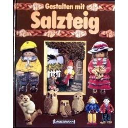 Gestalten mit Salzteig. Von Gabriele Cilliari (1988).