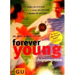 Forever young. Von Ulrich Strunz (2003).