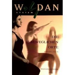 Woldan System. Die 10 beweglichen Orte. Von Wolfgang Danninger (2002).