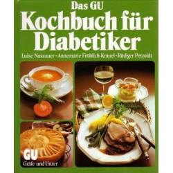 Das GU Kochbuch für Diabetiker. Von Luise Nassauer (1986).