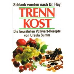 Trennkost. Von Ursula Summ (1988).
