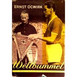 Weltbummel. Von Ernst Ocwirk (1956).