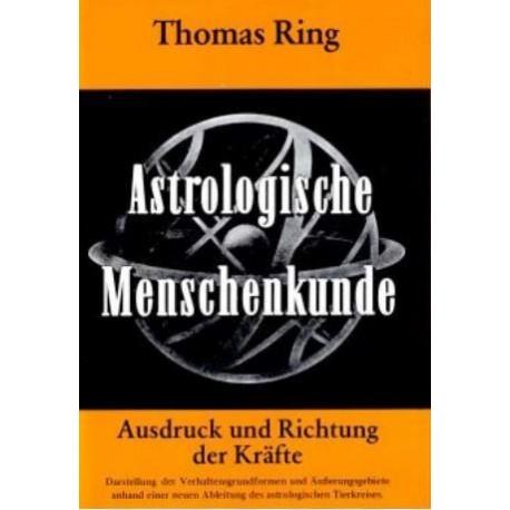 Astrologische Menschenkunde. Von Thomas Ring (1969).