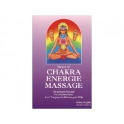 Chakra Energie Massage. Von Marianne Uhl (1993)