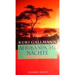 Afrikanische Nächte. Von Kuki Gallmann (1994).