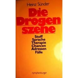 Die Drogenszene. Von Heinz Sünder (1987).