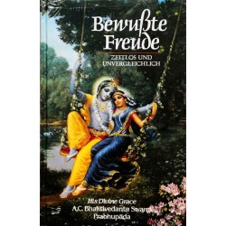 Bewußte Freude. Von Bhaktivedanta Prabhupada (1982).