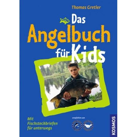 Das Angelbuch für Kids. Von Thomas Gretler (2004).