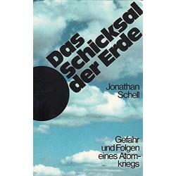 Das Schicksal der Erde. Von Jonathan Schell (1982).