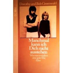 Manchmal kann ich dich nicht ausstehen. Von Dorothy Greenwald (1983).
