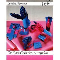 Die Kunst Geschenke zu verpacken. Von Burglind Niermann (1990).