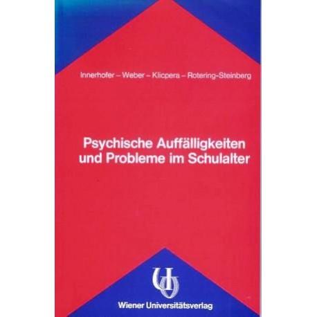 Psychische Auffälligkeiten und Probleme im Schulalter. Von Paul Innerhofer (1988).