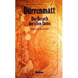 Der Besuch der alten Dame. Von Friedrich Dürrenmatt (1980).