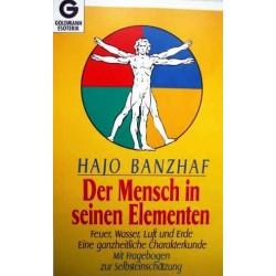 Der Mensch in seinen Elementen. Von Hajo Banzhaf (1994).