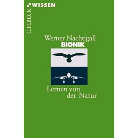 Bionik. Lernen von der Natur. Von Werner Nachtigall (2008).