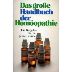 Das große Handbuch der Homöopathie. Von Eric Meyer (1987).