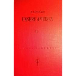 Unsere Ameisen Band 2. Von Karl Gösswald (1954).