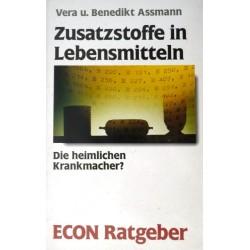 Zusatzstoffe in Lebensmitteln. Von Vera Assmann (1989).