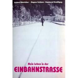 Mein Leben in der Einbahnstraße. Von Reinhard Hinterleitner (1995).