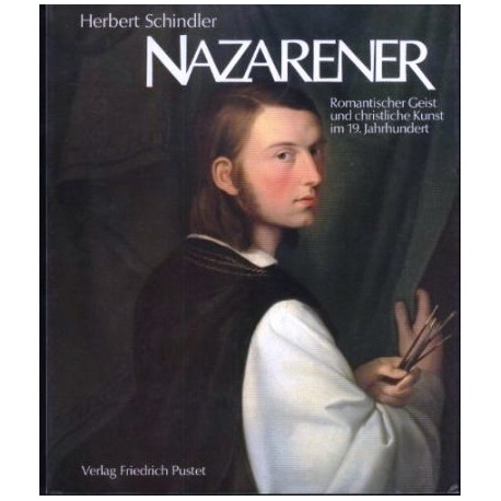 Nazarener. Von Herbert Schindler (1982).