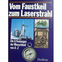 Vom Faustkeil zum Laserstrahl. Von: Das Beste (1982).