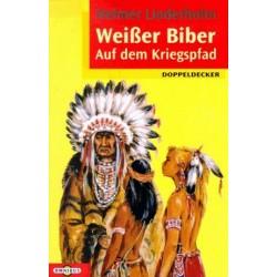 Weißer Biber auf dem Kriegspfad. Von Helmer Linderholm (1996).