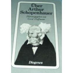Über Arthur Schopenhauer. Von Gerd Haffmans (1977).