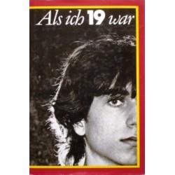Als ich 19 war. Von: Jugend und Volk Verlag (1982).