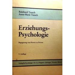 Erziehungspsychologie. Begegnung von Person zu Person. Von Reinhard Tausch (1979).