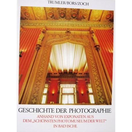 Geschichte der Photographie. Von Gerhard Trumler (1988).