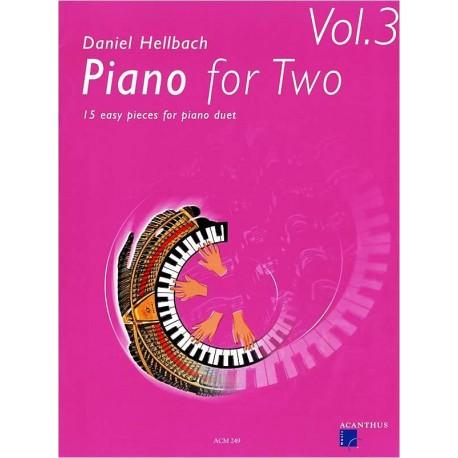 Piano for Two. Vol 3. Von Daniel Hellbach (2006).