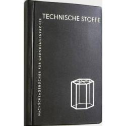 Technische Stoffe. Von Manfred Merkel (1976).