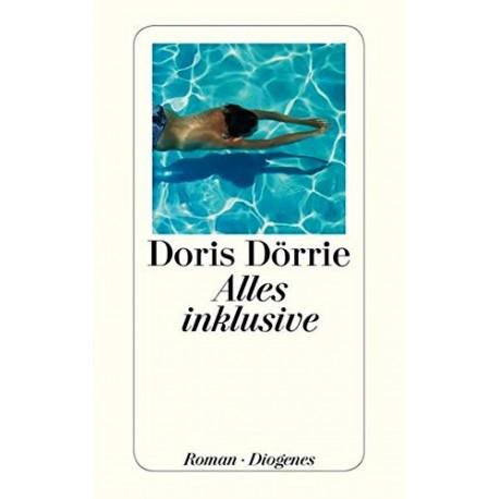 Alles inklusive. Von Doris Dörrie (2013).