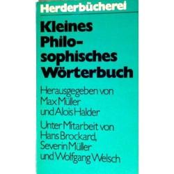 Kleines Philosophisches Wörterbuch. Von Max Müller (1971).