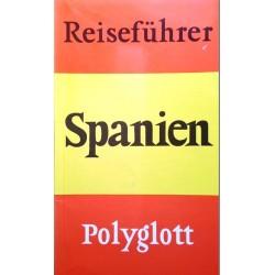 Reiseführer Spanien. Von: Polyglott (1989).